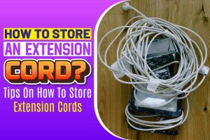 How to Store an Extension Cord.