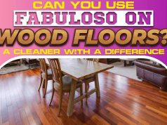 Can You Use Fabuloso On Wood Floors